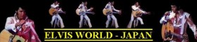 Elvis World - From Japan here you'll find all the latest news
